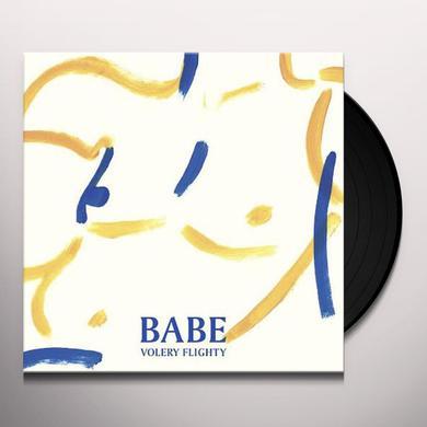 Babe VOLERY FLIGHTY Vinyl Record