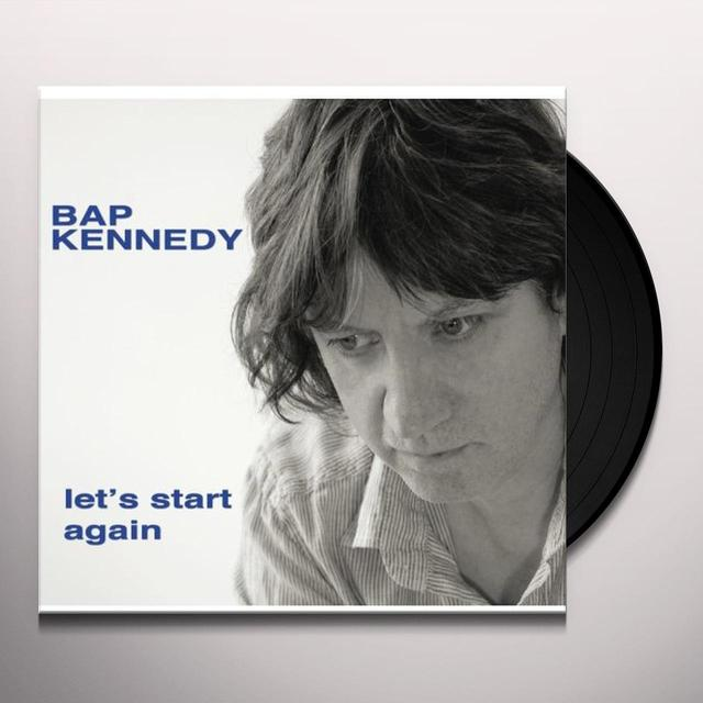Bap Kennedy LET'S START AGAIN Vinyl Record