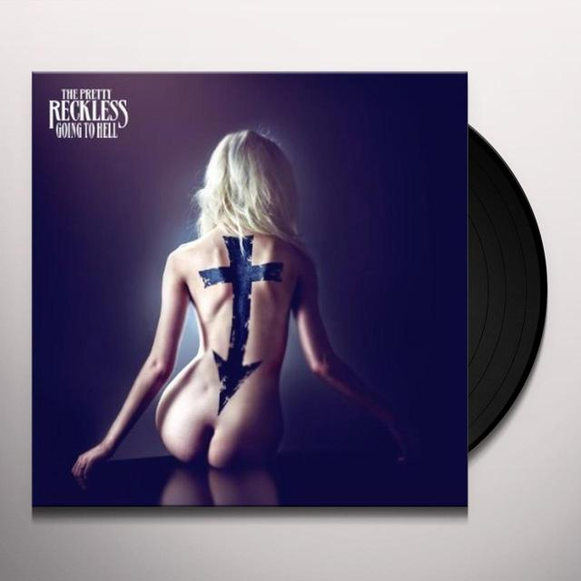 Pretty Reckless GOING TO HELL Vinyl Record - UK Import