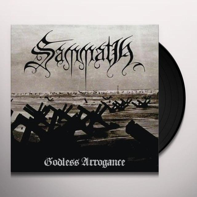 Sammath GODLESS ARROGANCE Vinyl Record