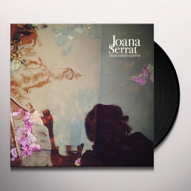 Joana Serrat DEAR GREAT CANYON Vinyl Record - UK Import