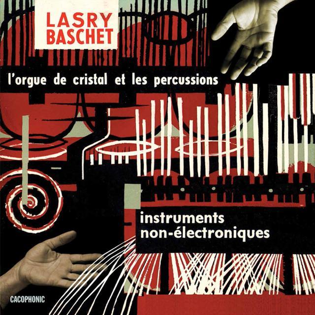 Lasry-Baschet INSTRUMENTS NON-?LECTRONIQUES (UK) (Vinyl)