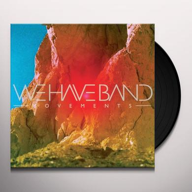 We Have Band MOVEMENTS Vinyl Record