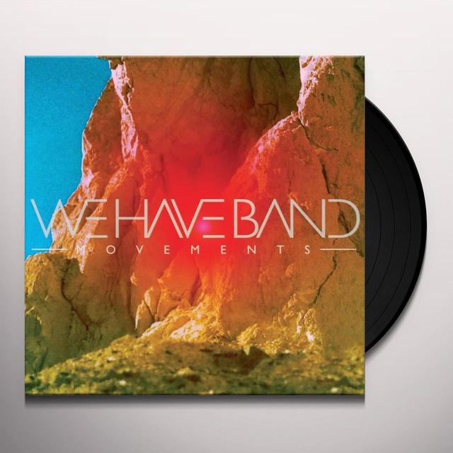 We Have Band MOVEMENTS Vinyl Record - UK Import