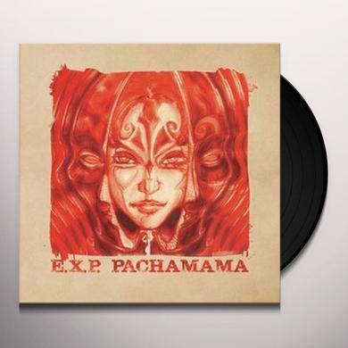 E.X.P. PACHAMAMA Vinyl Record