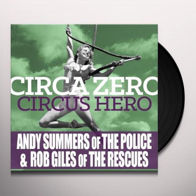 Circa Zero CIRCUS HERO Vinyl Record