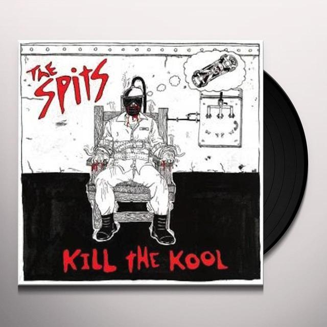 Spits KILL THE KOOL Vinyl Record