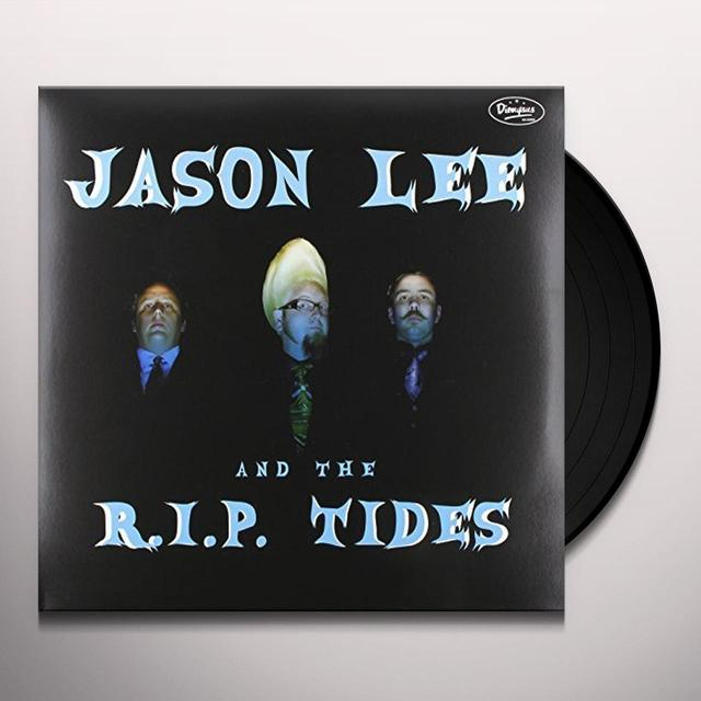Jason / R.I.P. Tides Lee JASON LEE & THE R.I.P. TIDES Vinyl Record