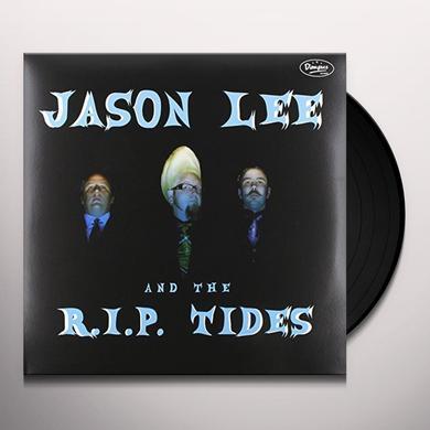 Jason / R.I.P. Tides Lee JASON LEE & THE R.I.P. TIDES Vinyl Record