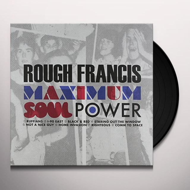 Rough Francis MAXIMUM SOUL POWER Vinyl Record