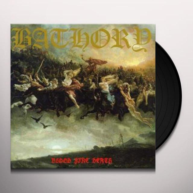 Bathory BLOOD FIRE DEATH Vinyl Record - UK Release