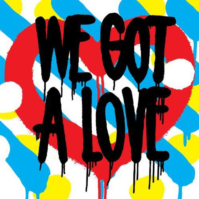 Shit Robot WE GOT A LOVE Vinyl Record