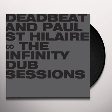 Paul Deadbeat / St Hilaire INFINITY DUB SESSIONS Vinyl Record