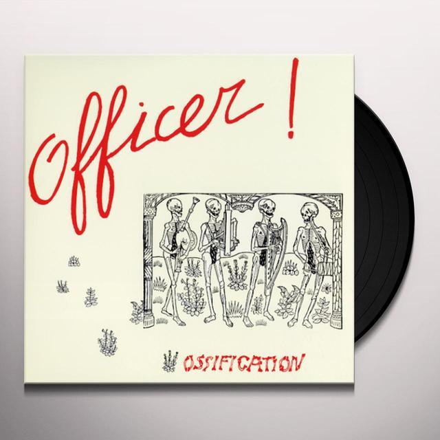 Officer OSSIFICATION Vinyl Record