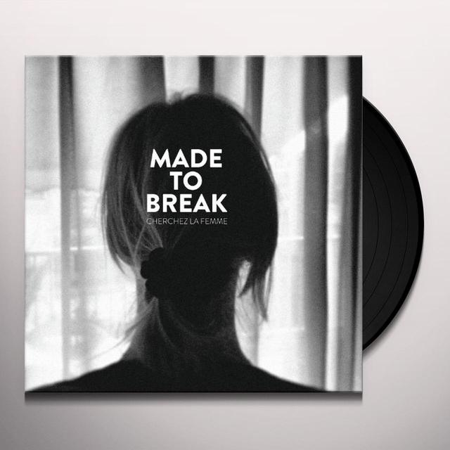 Made To Break CHERCHEZ LA FEMME Vinyl Record