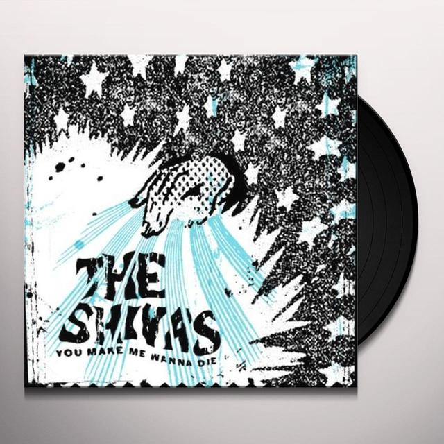Shivas YOU MAKE ME WANNA DIE / WHITEOUT & SO FAR OUT OF Vinyl Record