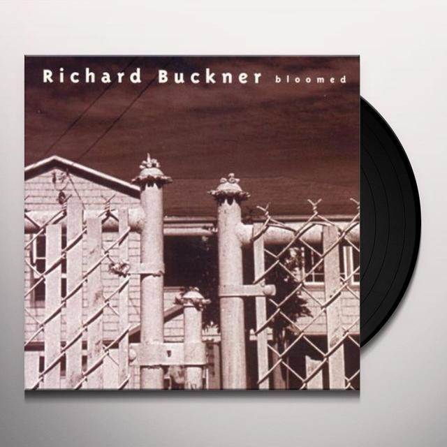 Richard Buckner BLOOMED (REISSUE) (BONUS CD) Vinyl Record - Reissue