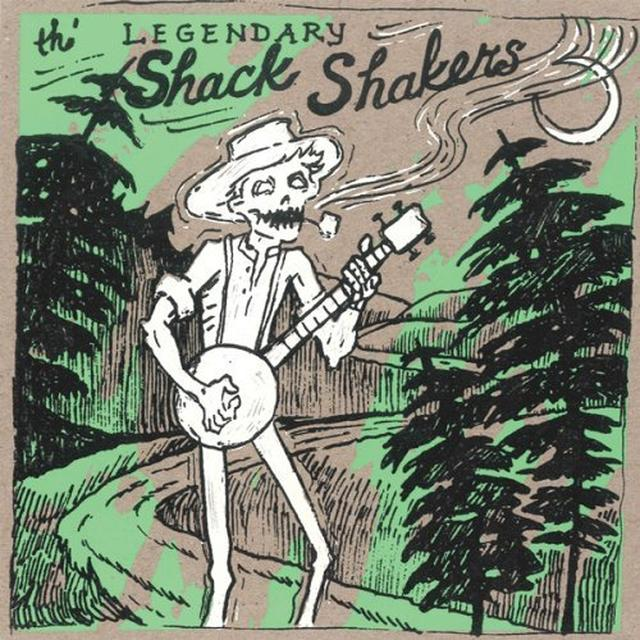 The Legendary Shack Shakers DUMP ROAD YODEL Vinyl Record