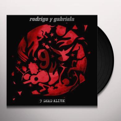 Rodrigo Y Gabriela 9 DEAD ALIVE Vinyl Record
