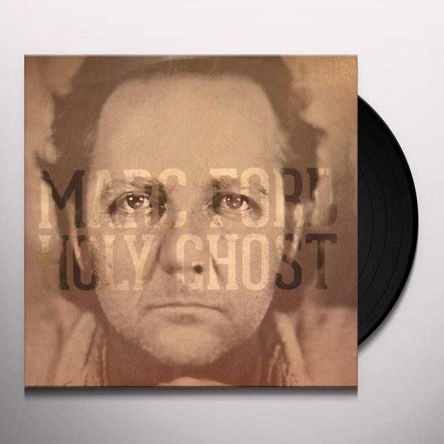 Marc Ford HOLY GHOST Vinyl Record