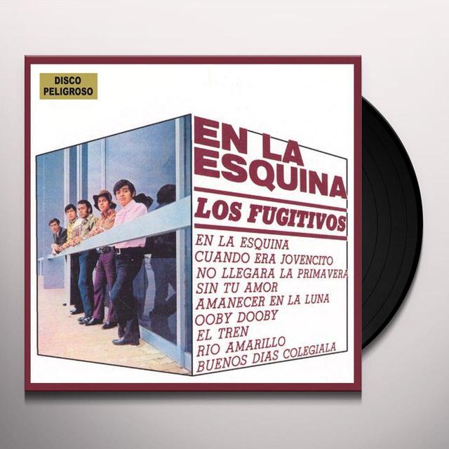 Los Fugitivos EN LA ESQUINA Vinyl Record