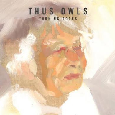 Thus Owls TURNING ROCKS Vinyl Record