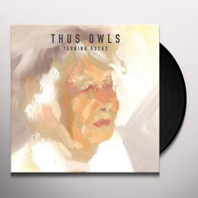 Thus Owls TURNING ROCKS Vinyl Record