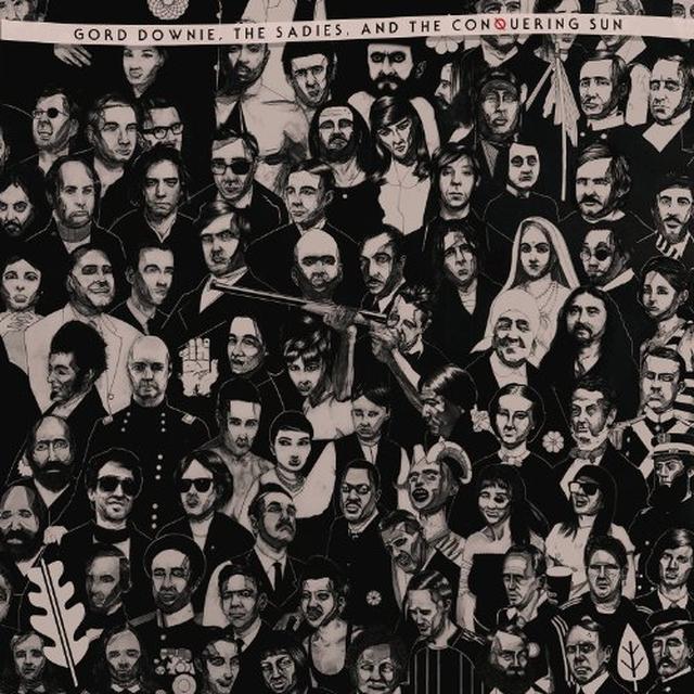 Gord Downie & Sadies & Conquering Sun GORD DOWNIE THE SADIES & CONQUERING SUN Vinyl Record