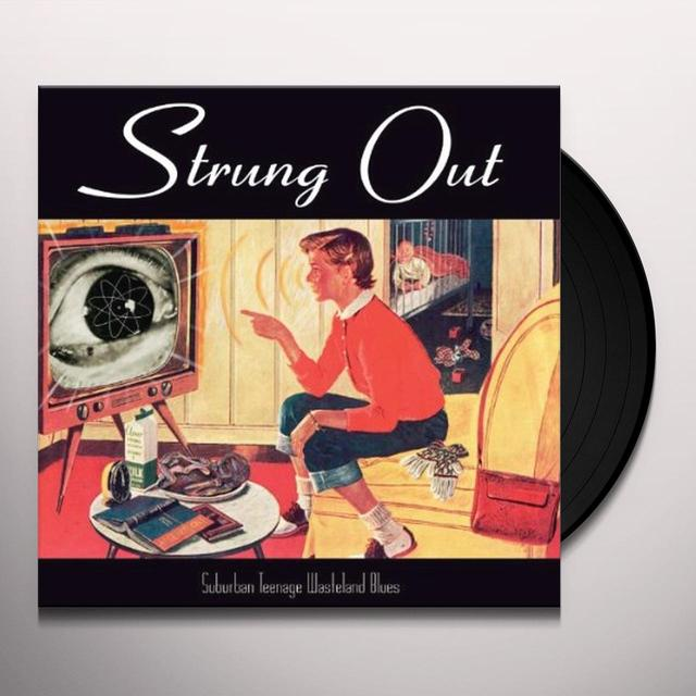 Strung Out SUBURBAN TEENAGE WASTELAND BLUES Vinyl Record - Reissue