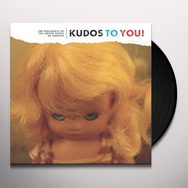 Presidents Of The United States Of America KUDOS TO YOU Vinyl Record