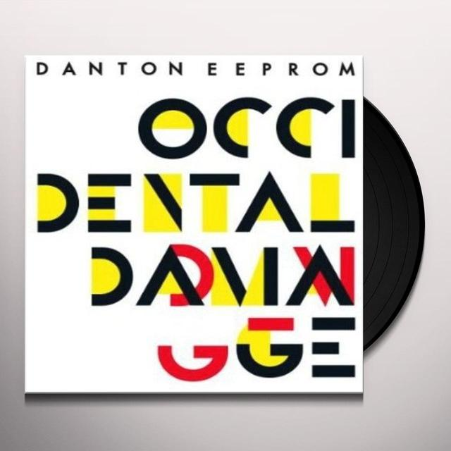 Danton Eeprom OCCIDENTAL DAMAGE Vinyl Record