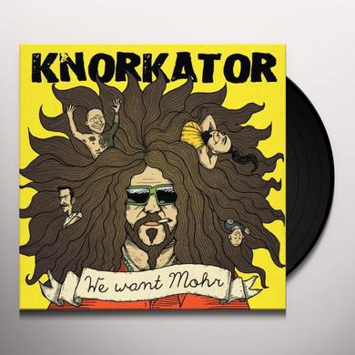 Knorkator WE WANT MOHR (GER) Vinyl Record