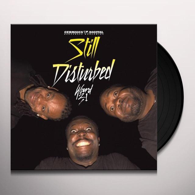 Ward 21 STILL DISTURBED Vinyl Record