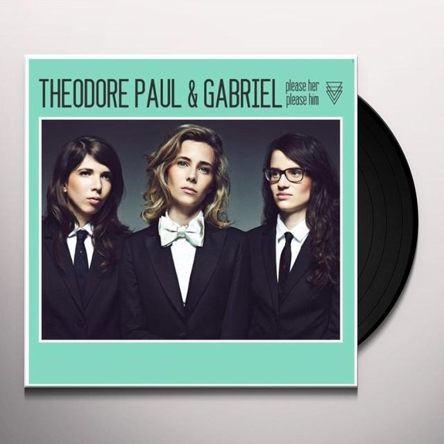 Paul Theodore & Gabriel PLEASE HER PLEASE HIM Vinyl Record