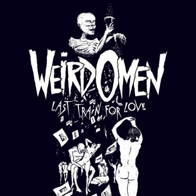 Weird Omen LAST TRAIN FOR LOVE Vinyl Record