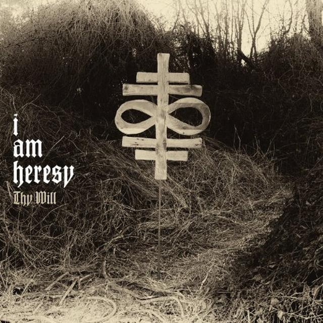 I Am Heresy THY WILL (FRA) Vinyl Record