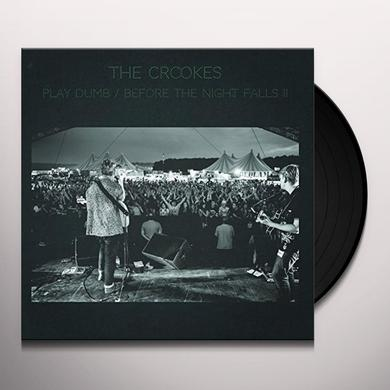 The Crookes PLAY DUMB Vinyl Record - UK Import