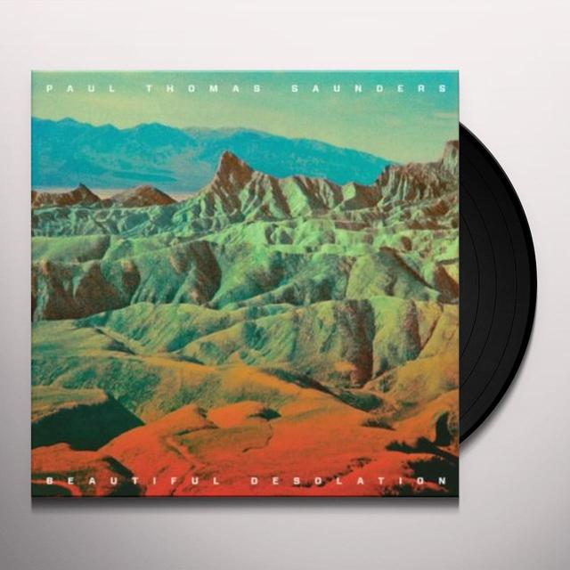 Paul Thomas Saunders BEAUTIFUL DESOLATION Vinyl Record - UK Import