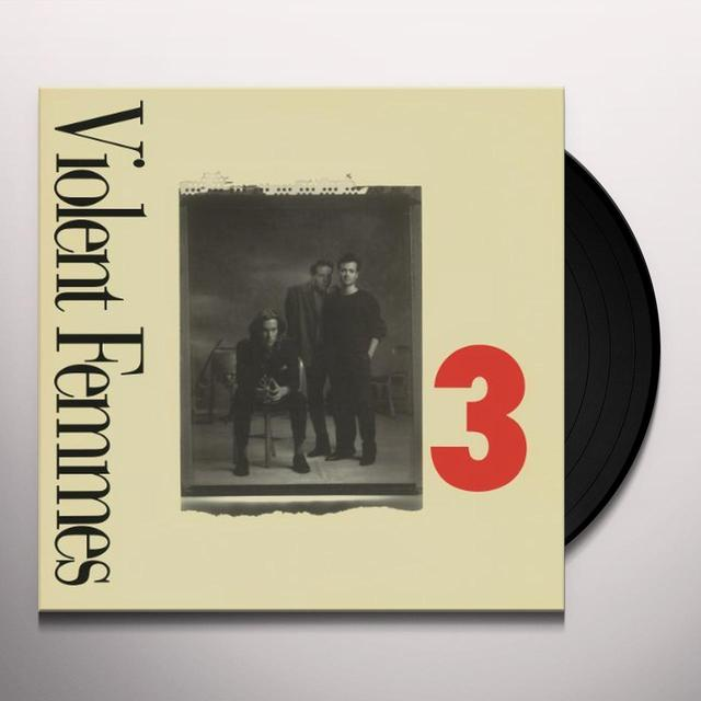Violent Femmes 3 Vinyl Record - Holland Import