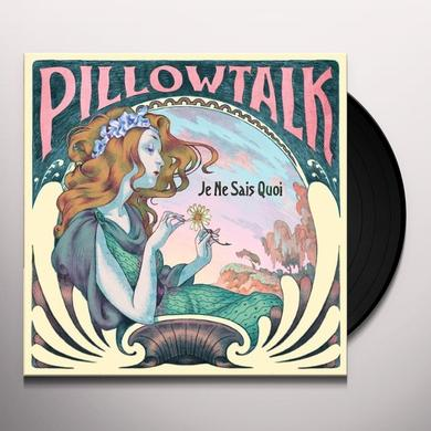 Pillowtalk JE NE SAIS QUOI Vinyl Record - UK Release