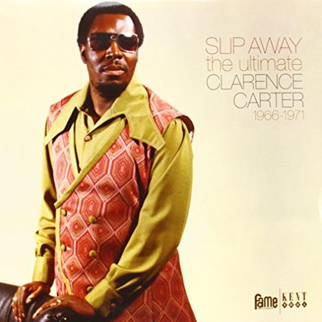 SLIP AWAY:ULTIMATE CLARENCE CARTER 1966-71 Vinyl Record