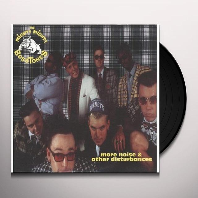 Mighty Mighty Bosstones MORE NOISE & OTHER DISTURBANCES Vinyl Record