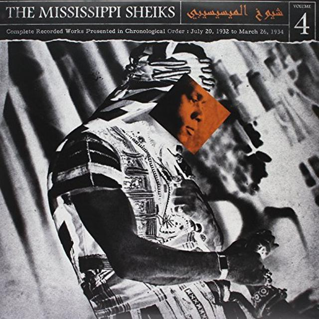 Mississippi Sheiks COMPLETE RECORDED WORKS IN CHRONOLOGICAL ORDER 4 Vinyl Record
