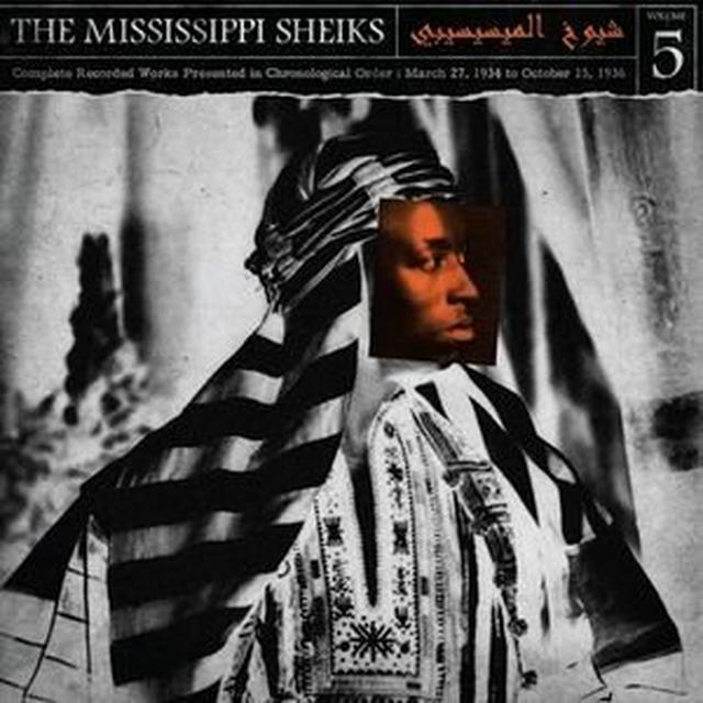 Mississippi Sheiks COMPLETE RECORDED WORKS IN CHRONOLOGICAL ORDER 5 Vinyl Record