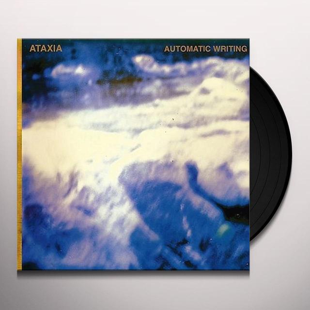 Ataxia AUTOMATIC WRITING Vinyl Record