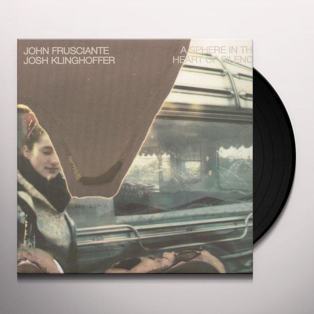 John Frusciante / Josh Kinghoffer SPHERE IN THE HEART OF SILENCE Vinyl Record