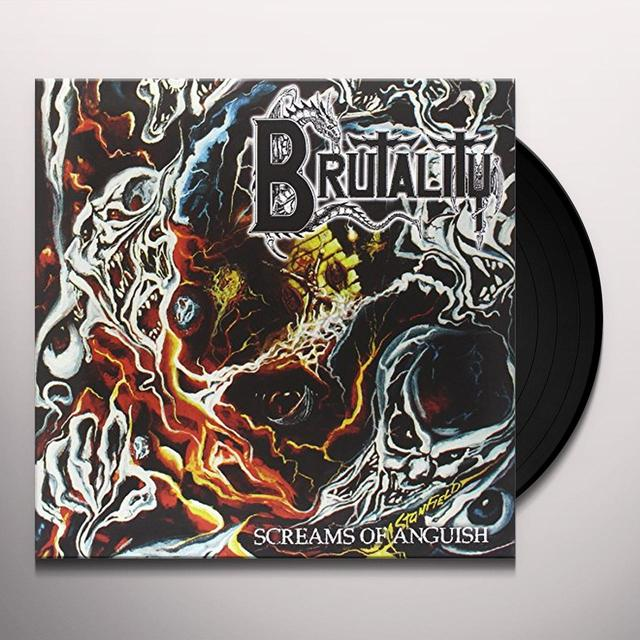 Brutality SCREAMS OF ANGUISH Vinyl Record