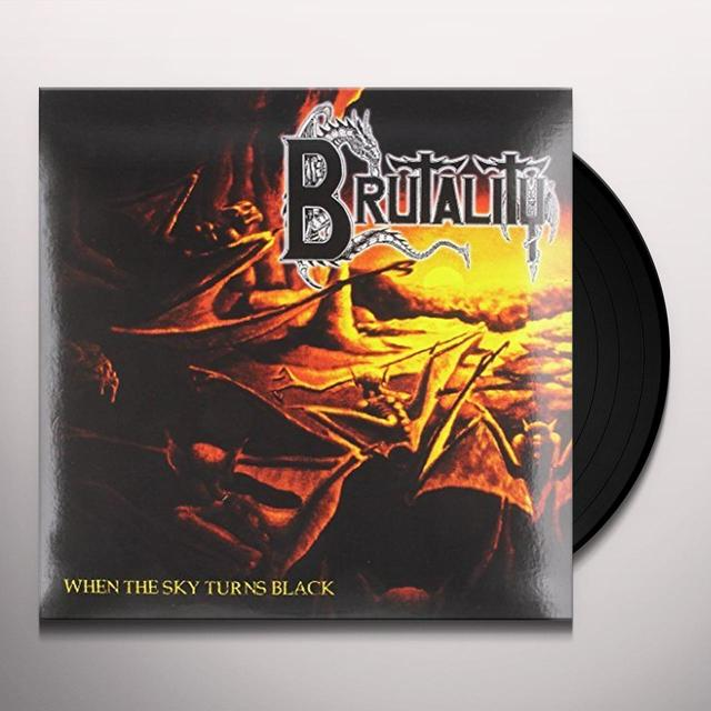 Brutality WHEN THE SKY TURNS BLACK Vinyl Record