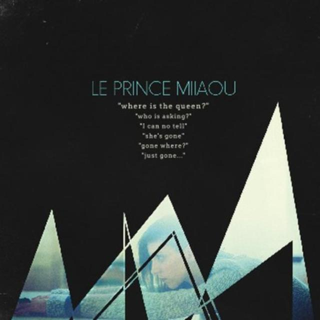 Le Prince Miiaou WHERE IS THE QUEEN ? Vinyl Record