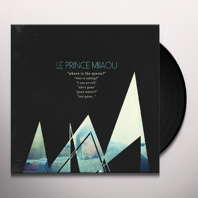 Le Prince Miiaou WHERE IS THE QUEEN ? Vinyl Record - Holland Import